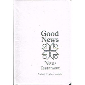 Good News Bible New Testament  White