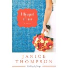 A Bouquet of Love by Janice Thompson
