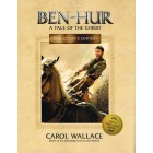 Ben-Hur Collectors Edition by Carol Wallace