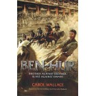 Ben-Hur by Carol Wallace