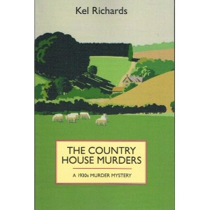 The Country House Murders by Kel Richards