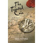 The Tainted Coin by Mel Starr