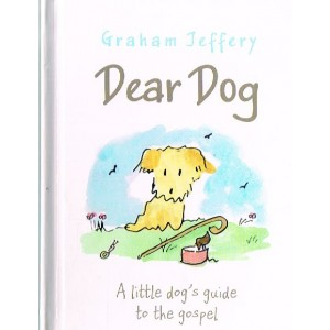 Dear Dog by Graham Jeffrey