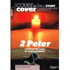 Cover to Cover - 2 Peter  Bible Study by Dave Edwins