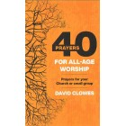 40 Prayers For All-Age Worship by David Clowes