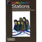 Multicoloured Stations: Based On The Scriptural Way Of The Cross by Lindisfarne Scriptorium