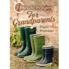 3 Minute Prayers For Grandparents by Pam Pointer
