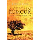 A Certain Rumour by Russell Rook