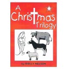 A Christmas Trilogy by Molly Nelson