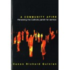 A Community Afire by Canon Richard Quinlan