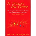 A Crown For Christ by Katie Thompson