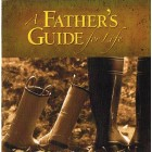 A Father's Guide for Life by Jack countryman