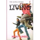 A Life Worth Living 1993 by Nicky Gumbel