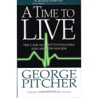 A Time To Live by George Pitcher