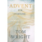 Advent For Everyone: A Journey Through Luke by Tom Wright