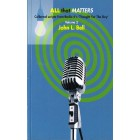 All that matters by John L. Bell volume 2