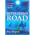 Bethlehem's Road: a journey through Advent by Ray Simpson