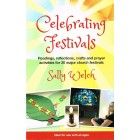 Celebrating Festivals by Sally welch