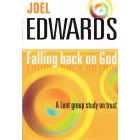 Falling Back On God by Joel Edwards