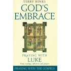 God's Embrace by Terry Hinks