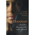 Hannah A Month In The Presence Of The Mother Of Samuel by Claire Benton Evans
