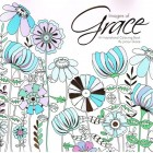 Images Of Grace Colouring Book by Jacqui Grace