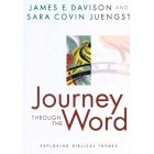 Journey Through The Word by James E Davison and Sara Covin Juengst