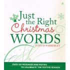 Just The Right Christmas Words by Judith Wibberley