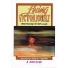 Living Victoriously by J Allen Blair