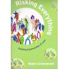 Risking Everything by Robin Greenwood