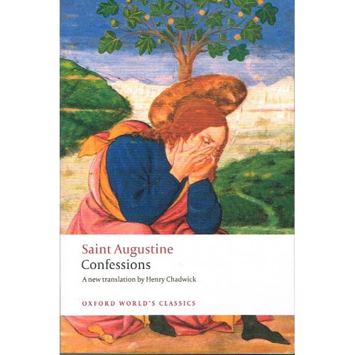 st augustines journey from a sinner to a saint in confessions