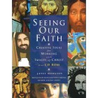 Seeing Our Faith by Janet Hodgson