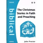 The Christmas Stories in Faith and Preaching by John Proctor