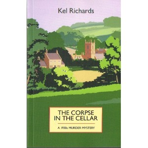 The Corpse in the Cellar by Kel Richards