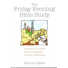 The Friday Evening Bible Study. Getting to grips with Nehemiah by Patrick Coghan