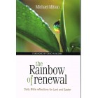 The Rainbow of Renewal by Michael Mitton