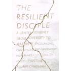 The Resilient Disciple by Justine Allain Chapman