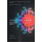Transformed Life by Dave Smith