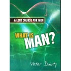 What Is Man? by Peter Dainty