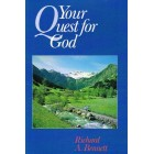 Your Quest For God by Richard A. Bennett