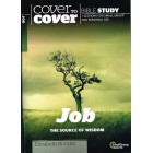 Cover To Cover - Job: The Source Of Wisdom by Elizabeth Rundle