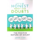 Let's Be Honest About Our Doubts by John Cox