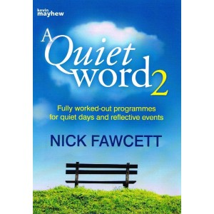 A Quiet Word 2 by Nick Fawcett