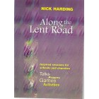 Along The Lent Road by Nick Harding