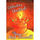 Celebrating Christingle by Nick Fawcett