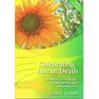Celebrating Life In Death by Lezley J Stewart