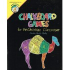 Chalkboard Games for the Christian Classroom by Anita Reith Stohs