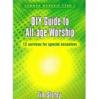 DIY Guide to All Age Worship by Tim Storey