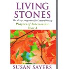 Living Stones - Prayers Of Intercession Year A by Susan Sayers