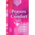 Prayers for Comfort by David Adam, Rupert Bristow, Nick Fawcett, Susan Sayers and Ray Simpson